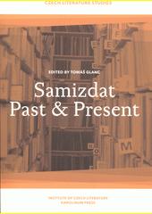 Samizdat past & present  (odkaz v elektronickém katalogu)