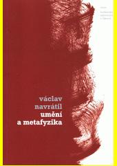 Umění a metafyzika  (odkaz v elektronickém katalogu)