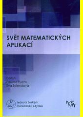 Svět matematických aplikací  (odkaz v elektronickém katalogu)