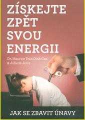 Získejte zpět svou energii : jak se zbavit únavy  (odkaz v elektronickém katalogu)