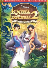 Kniha džunglí. 2 (odkaz v elektronickém katalogu)