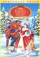 Kráska a zvíře. Kouzelné Vánoce (odkaz v elektronickém katalogu)