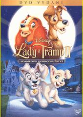 Lady a Tramp. II, Scampovo dobrodružství (odkaz v elektronickém katalogu)