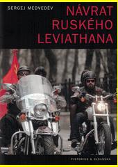 Návrat ruského Leviathana  (odkaz v elektronickém katalogu)