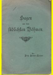 Sagen aus dem südlichsten Böhmen  (odkaz v elektronickém katalogu)