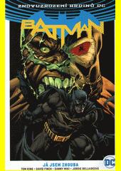 Batman. Kniha třetí, Já jsem zhouba  (odkaz v elektronickém katalogu)