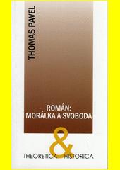 Román: morálka a svoboda  (odkaz v elektronickém katalogu)