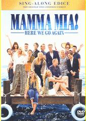 Mamma Mia! Here we go again  (odkaz v elektronickém katalogu)