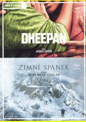 Dheepan ; Zimní spánek  (odkaz v elektronickém katalogu)