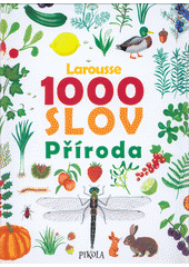 1000 slov : příroda  (odkaz v elektronickém katalogu)