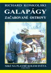 Galapágy : začarované ostrovy  (odkaz v elektronickém katalogu)