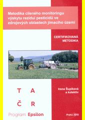 Metodika cíleného monitoringu výskytu reziduí pesticidů ve zdrojových oblastech jímacího území : certifikovaná metodika  (odkaz v elektronickém katalogu)