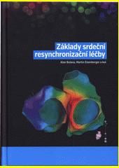 Základy srdeční resynchronizační léčby  (odkaz v elektronickém katalogu)