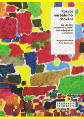 Rozvoj verbálního chování : jak učit děti s autismem a jinými neurovývojovými poruchami  (odkaz v elektronickém katalogu)