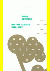 Und das Fleisch ward Wort  (odkaz v elektronickém katalogu)