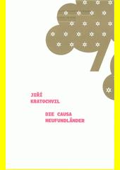 Die Causa Neufundländer  (odkaz v elektronickém katalogu)