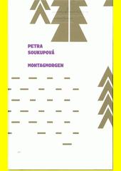 Montagmorgen  (odkaz v elektronickém katalogu)