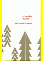 Ins Landesinnere  (odkaz v elektronickém katalogu)