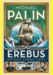 Erebus: příběh ztracené lodi  (odkaz v elektronickém katalogu)