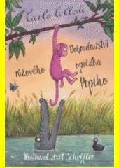 Dobrodružství růžového opičáka Pipiho  (odkaz v elektronickém katalogu)