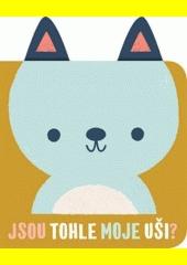 Jsou tohle moje uši? : grrr, bručí medvěd (odkaz v elektronickém katalogu)