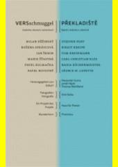Versschmuggel : Gedichte: deutsch, tschechisch = Překladiště : básně v češtině a v němčině  (odkaz v elektronickém katalogu)
