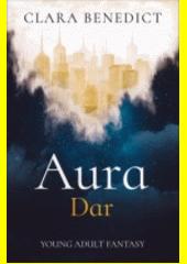 Aura : dar  (odkaz v elektronickém katalogu)