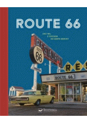 Route 66 : 2451 mil z Chicaga do Santa Moniky  (odkaz v elektronickém katalogu)