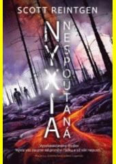 Nyxia nespoutaná  (odkaz v elektronickém katalogu)