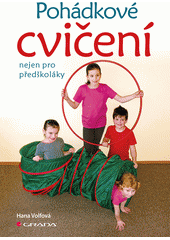 Pohádkové cvičení nejen pro předškoláky  (odkaz v elektronickém katalogu)