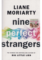 Nine perfect strangers  (odkaz v elektronickém katalogu)