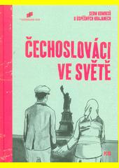 Čechoslováci ve světě  (odkaz v elektronickém katalogu)