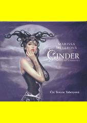 Cinder  (odkaz v elektronickém katalogu)
