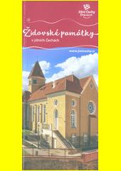 Židovské památky v jižních Čechách  (odkaz v elektronickém katalogu)
