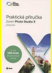 Zoner Photo Studio X : praktická příručka  (odkaz v elektronickém katalogu)