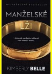 Manželské lži  (odkaz v elektronickém katalogu)