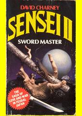 Sensei II : swordmaster  (odkaz v elektronickém katalogu)