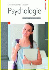Psychologie : pro studenty pedagogických oborů  (odkaz v elektronickém katalogu)