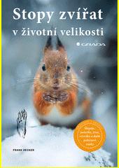 Stopy zvířat v životní velikosti  (odkaz v elektronickém katalogu)