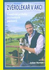 Zvěrolékař v akci : úsměvné příhody čtyřnohých pacientů  (odkaz v elektronickém katalogu)