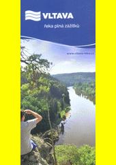 Vltava, řeka plná zážitků  (odkaz v elektronickém katalogu)