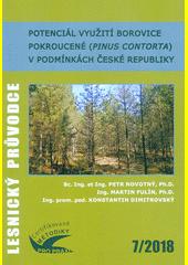 Potenciál využití borovice pokroucené (Pinus contorta) v podmínkách České republiky : certifikovaná metodika  (odkaz v elektronickém katalogu)