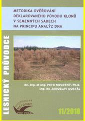 Metodika ověřování deklarovaného původu klonů v semenných sadech na principu analýz DNA : certifikovaná metodika  (odkaz v elektronickém katalogu)