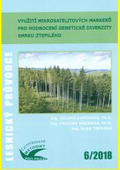 Využití mikrosatelitových markerů pro hodnocení genetické diverzity smrku ztepilého : certifikovaná metodika  (odkaz v elektronickém katalogu)
