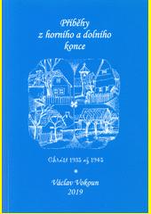 Příběhy z horního a dolního konce : Chrást 1935 až 1945  (odkaz v elektronickém katalogu)