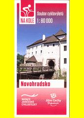 Na kole : soubor cyklovýletů 1:80 000. Novohradsko  (odkaz v elektronickém katalogu)