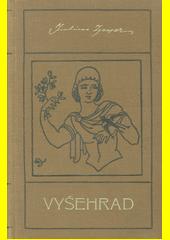 Vyšehrad  (odkaz v elektronickém katalogu)