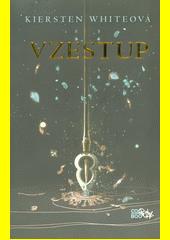 Vzestup : dobyvatelská sága #2  (odkaz v elektronickém katalogu)