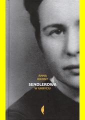 Sendlerowa : w ukryciu  (odkaz v elektronickém katalogu)