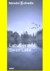 Labutí jezero = Swan lake  (odkaz v elektronickém katalogu)